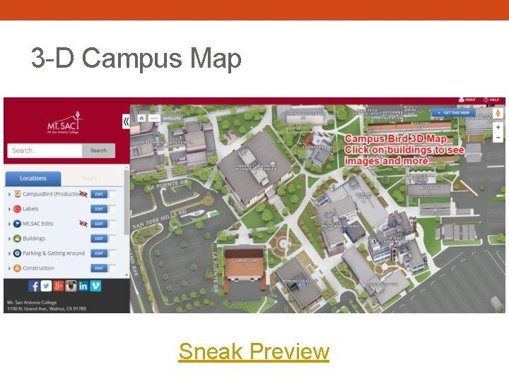 3 -D Campus Map Sneak Preview