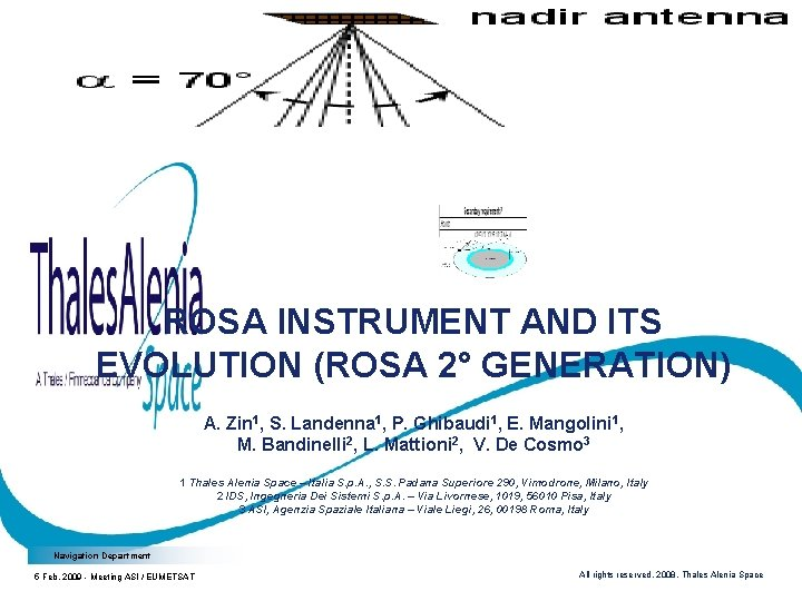 ROSA INSTRUMENT AND ITS EVOLUTION (ROSA 2° GENERATION) A. Zin 1, S. Landenna 1,