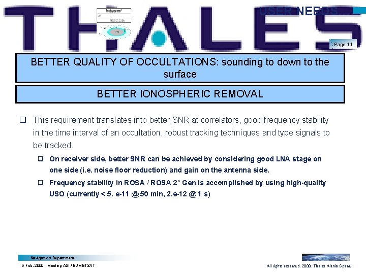 USER NEEDS… Page 11 BETTER QUALITY OF OCCULTATIONS: sounding to down to the surface