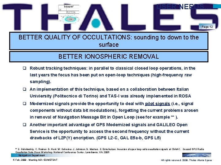 USER NEEDS… Page 12 BETTER QUALITY OF OCCULTATIONS: sounding to down to the surface