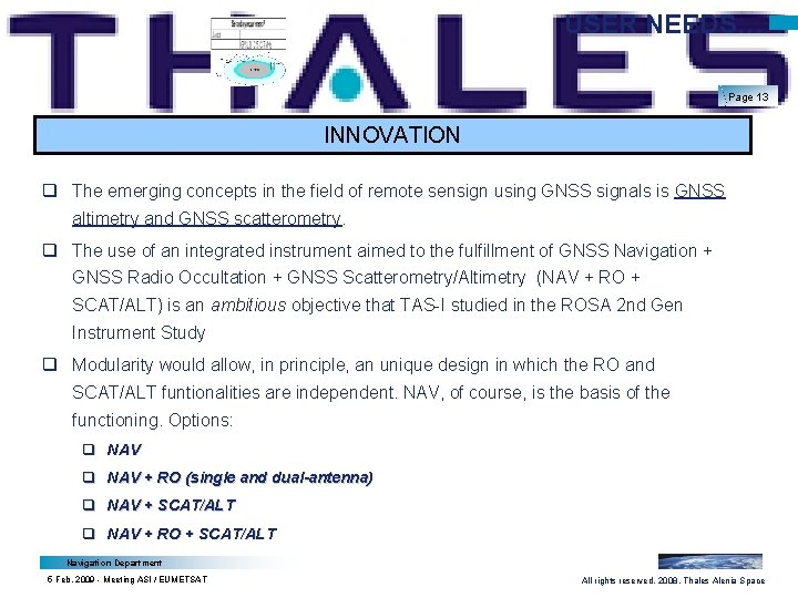 USER NEEDS… Page 13 INNOVATION q The emerging concepts in the field of remote
