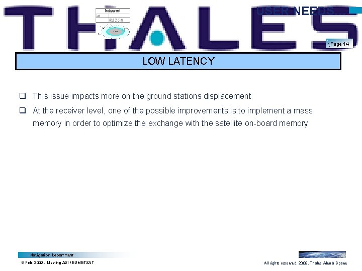 USER NEEDS… Page 14 LOW LATENCY q This issue impacts more on the ground