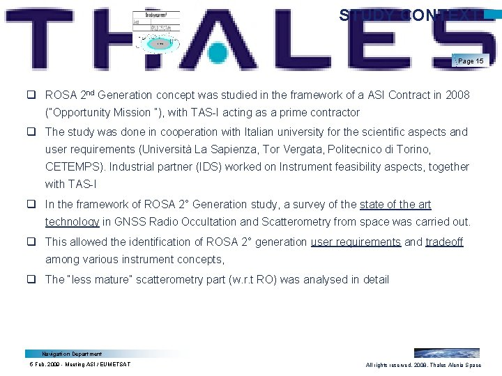 STUDY CONTEXT Page 15 q ROSA 2 nd Generation concept was studied in the