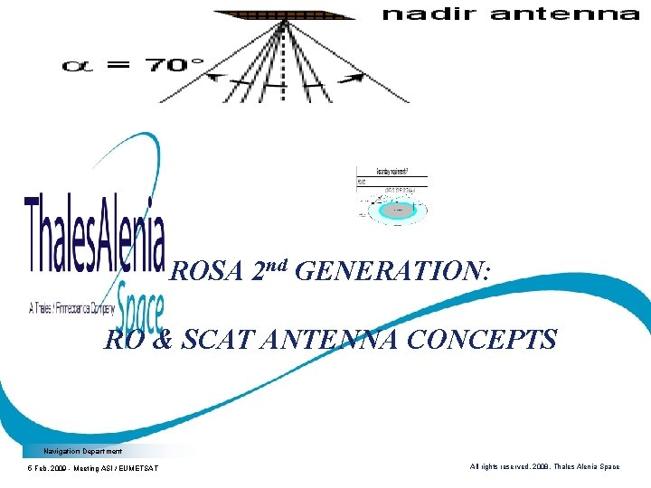 ROSA 2 nd GENERATION: RO & SCAT ANTENNA CONCEPTS Navigation Department 5 Feb. 2009