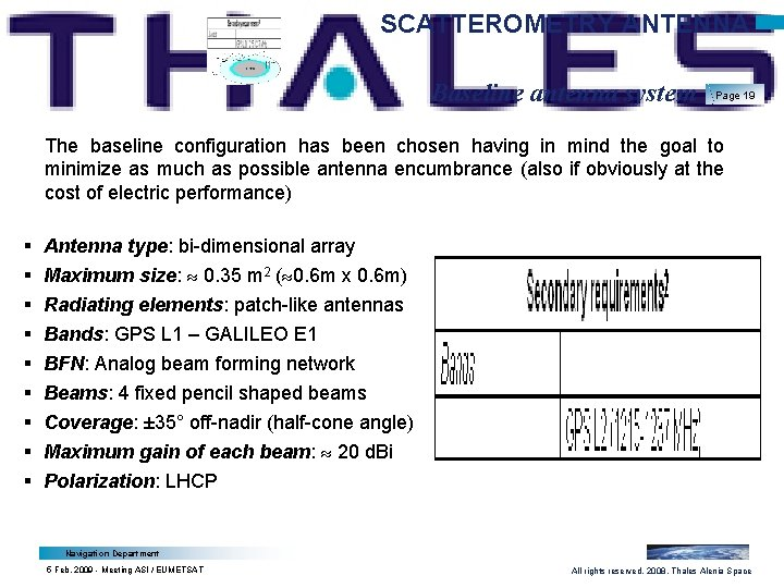 SCATTEROMETRY ANTENNA Baseline antenna system Page 19 The baseline configuration has been chosen having