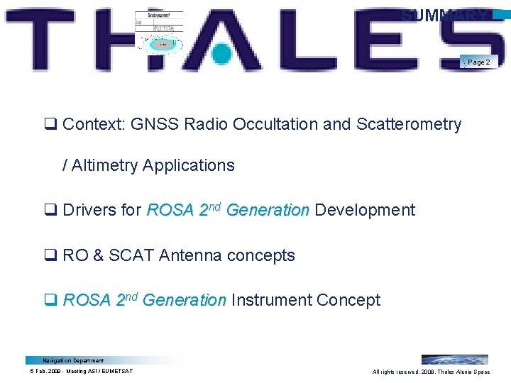 SUMMARY Page 2 q Context: GNSS Radio Occultation and Scatterometry / Altimetry Applications q