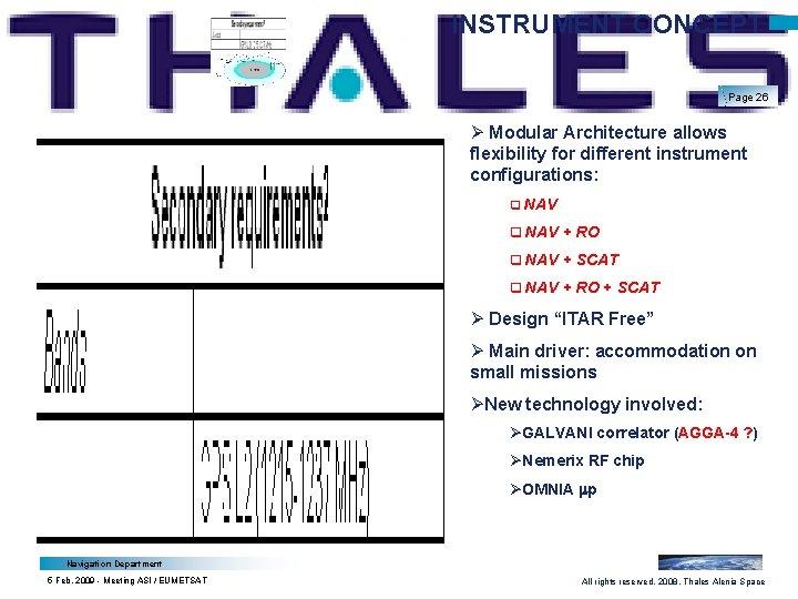 INSTRUMENT CONCEPT Page 26 Ø Modular Architecture allows flexibility for different instrument configurations: q