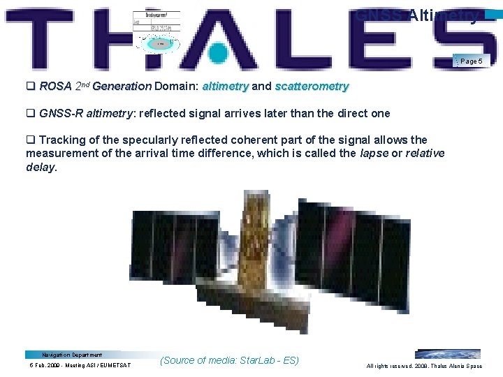 GNSS Altimetry Page 5 q ROSA 2 nd Generation Domain: altimetry and scatterometry q