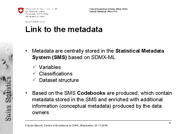 Federal Department of Home Affairs FDHA Federal Statistical Office FSO Link to the metadata