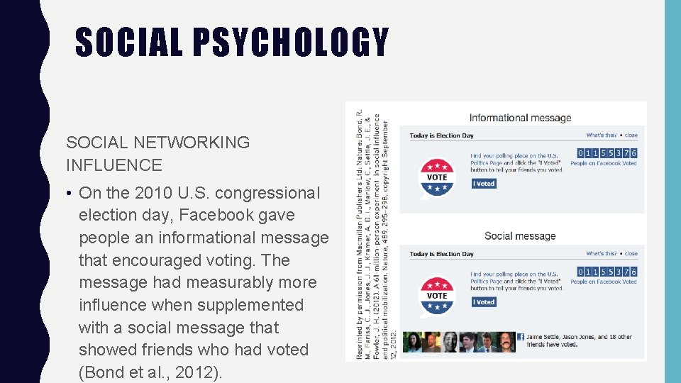 SOCIAL PSYCHOLOGY SOCIAL NETWORKING INFLUENCE • On the 2010 U. S. congressional election day,
