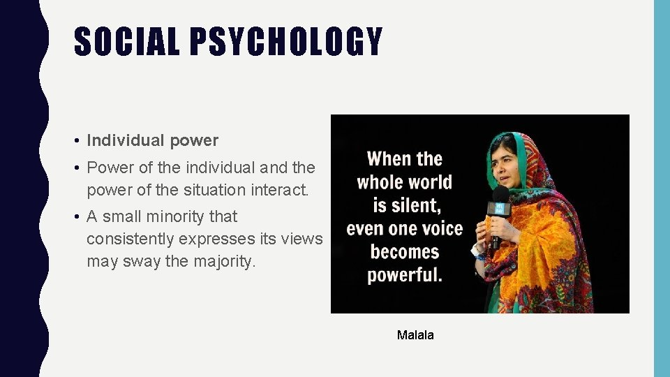 SOCIAL PSYCHOLOGY • Individual power • Power of the individual and the power of