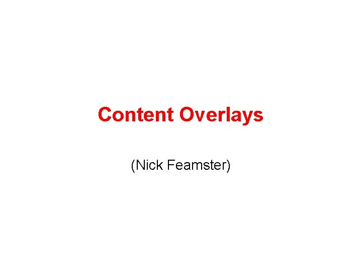 Content Overlays (Nick Feamster)
