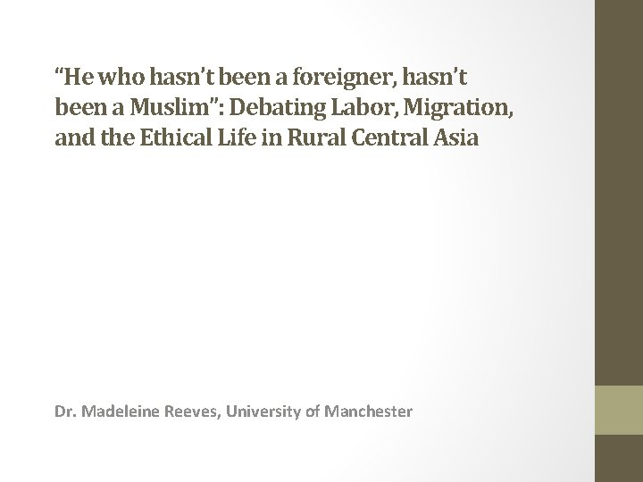 """""""He who hasn't been a foreigner, hasn't been a Muslim"""": Debating Labor, Migration, and"""