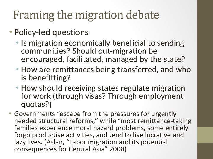 Framing the migration debate • Policy-led questions • Is migration economically beneficial to sending