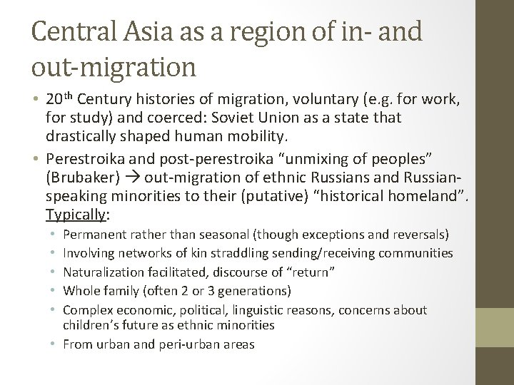 Central Asia as a region of in- and out-migration • 20 th Century histories