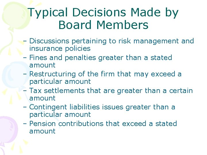 Typical Decisions Made by Board Members – Discussions pertaining to risk management and insurance