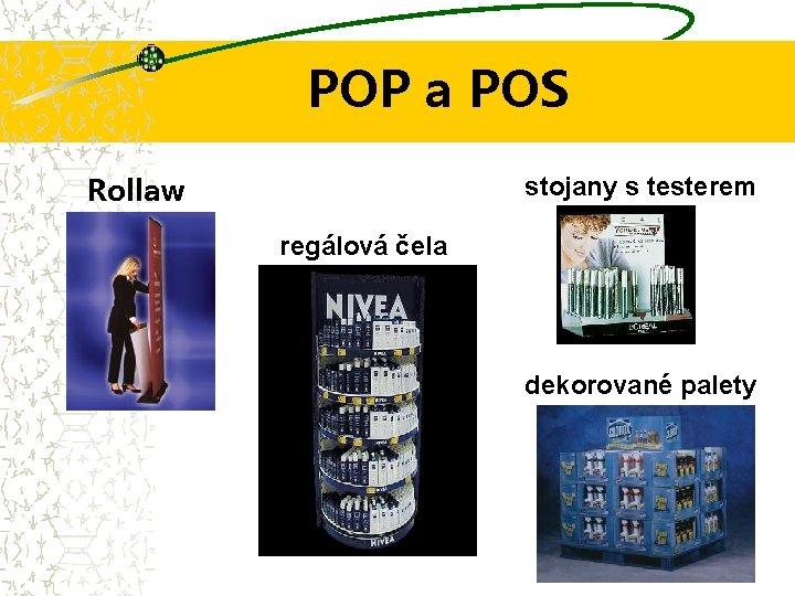 POP a POS Rollaw ay stojany s testerem regálová čela dekorované palety