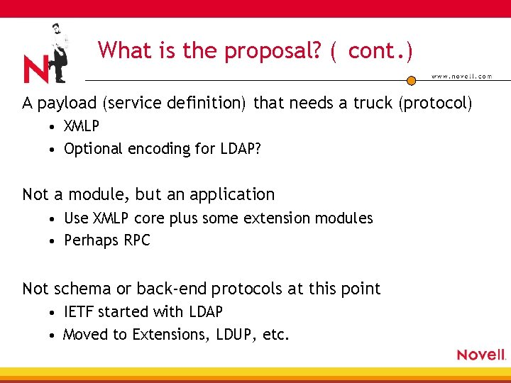 What is the proposal? ( cont. ) A payload (service definition) that needs a