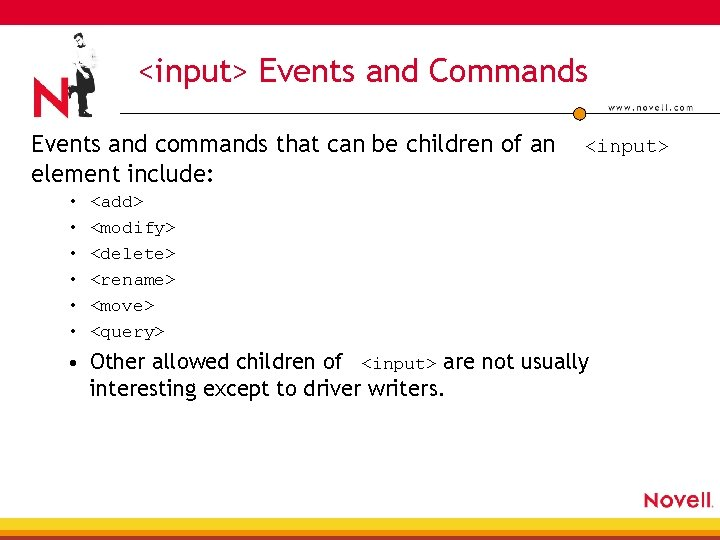 <input> Events and Commands Events and commands that can be children of an element