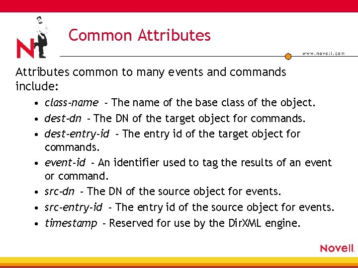 Common Attributes common to many events and commands include: • class-name - The name