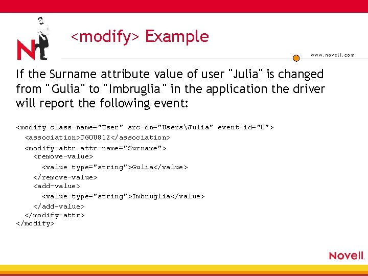 """<modify> Example If the Surname attribute value of user """"Julia"""" is changed from """""""