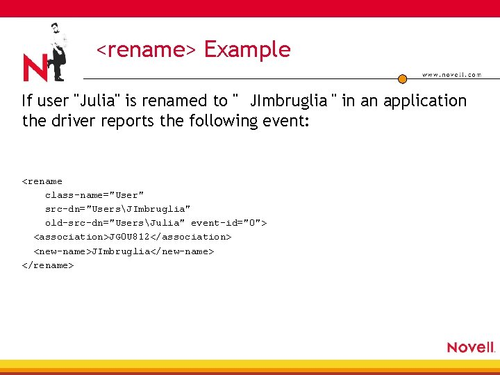"""<rename> Example If user """"Julia"""" is renamed to """" JImbruglia """" in an application"""