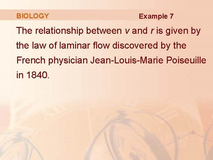 BIOLOGY Example 7 The relationship between v and r is given by the law