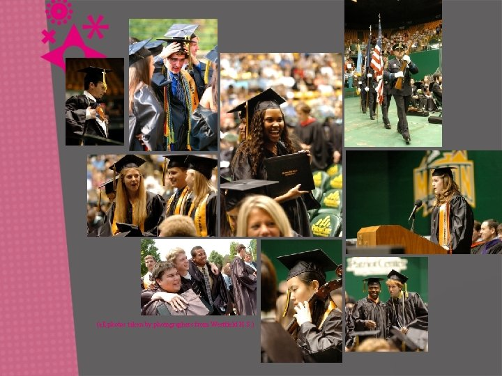 (all photos taken by photographers from Westfield H. S. )