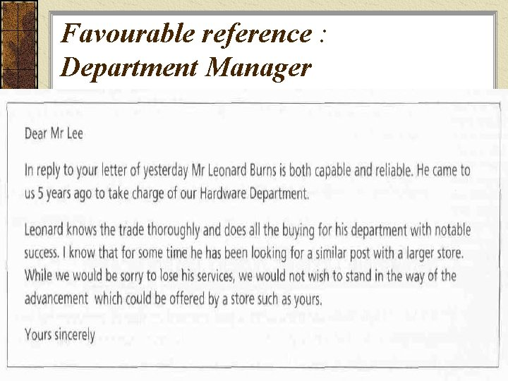 Favourable reference : Department Manager