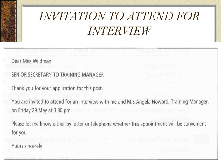 INVITATION TO ATTEND FOR INTERVIEW