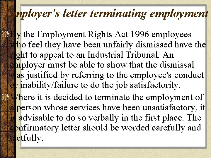 Employer's letter terminating employment By the Employment Rights Act 1996 employees who feel they