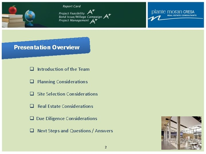 Presentation Overview q Introduction of the Team q Planning Considerations q Site Selection Considerations