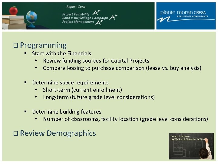 q Programming § Start with the Financials • Review funding sources for Capital Projects