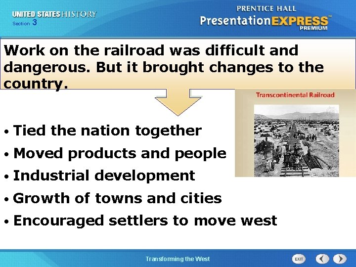 Chapter Section 3 25 Section 1 Work on the railroad was difficult and dangerous.