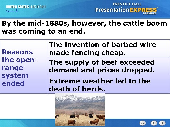 Chapter Section 3 25 Section 1 By the mid-1880 s, however, the cattle boom