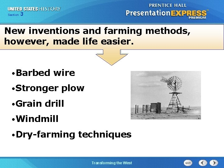Chapter Section 3 25 Section 1 New inventions and farming methods, however, made life