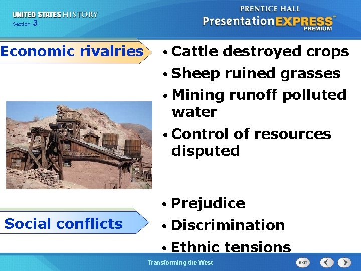 Chapter Section 3 25 Section 1 Economic rivalries • Cattle destroyed crops • Sheep