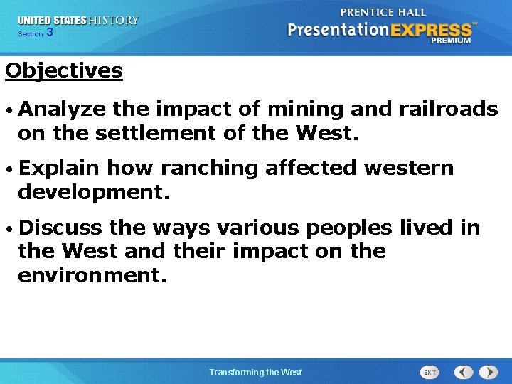Chapter Section 3 25 Section 1 Objectives • Analyze the impact of mining and