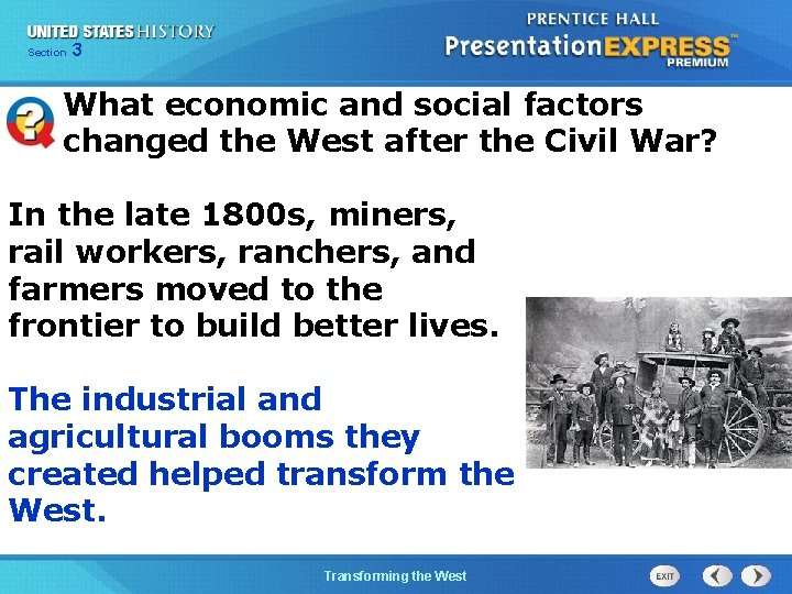 Chapter Section 3 25 Section 1 What economic and social factors changed the West