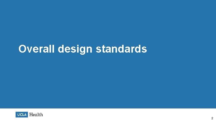 Overall design standards 2
