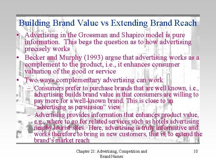 Building Brand Value vs Extending Brand Reach • Advertising in the Grossman and Shapiro