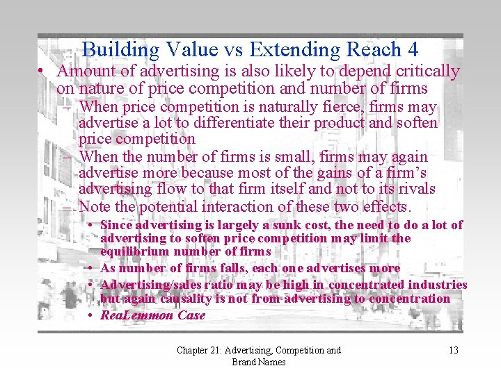 Building Value vs Extending Reach 4 • Amount of advertising is also likely to