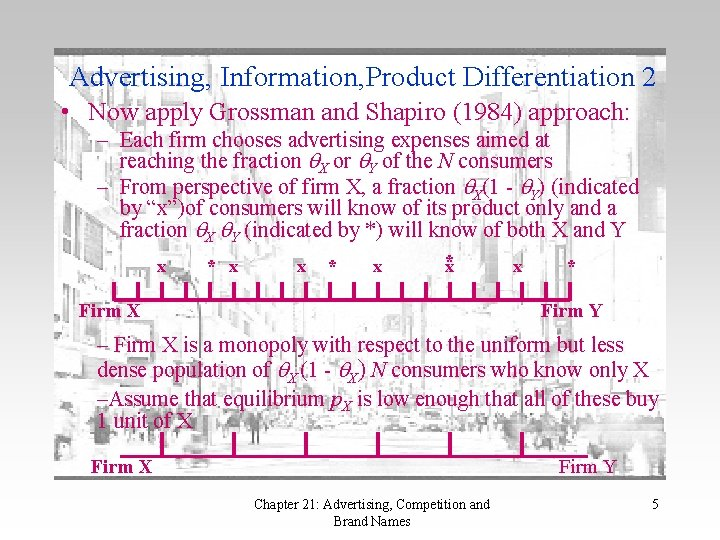 Advertising, Information, Product Differentiation 2 • Now apply Grossman and Shapiro (1984) approach: –
