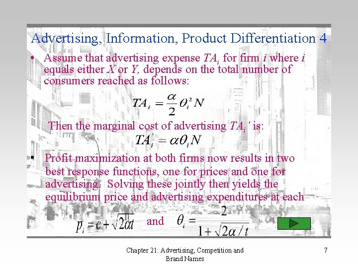 Advertising, Information, Product Differentiation 4 • Assume that advertising expense TAi for firm i