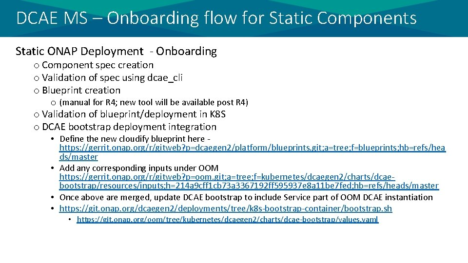 DCAE MS – Onboarding flow for Static Components Static ONAP Deployment - Onboarding o