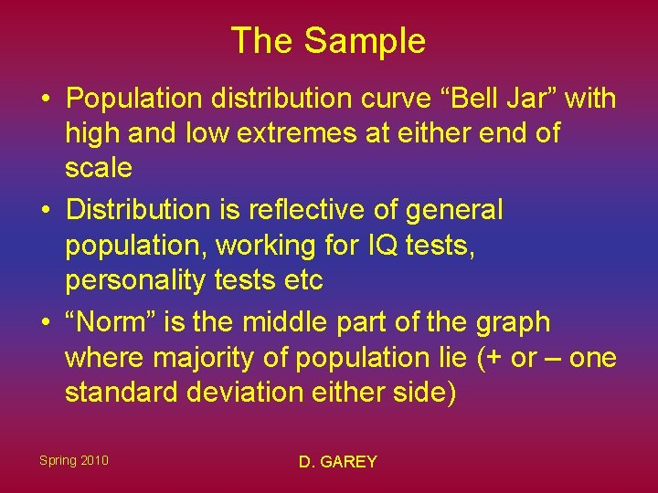 """The Sample • Population distribution curve """"Bell Jar"""" with high and low extremes at"""