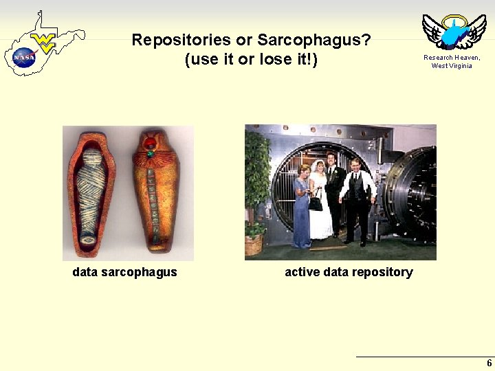 Repositories or Sarcophagus? (use it or lose it!) data sarcophagus Research Heaven, West Virginia