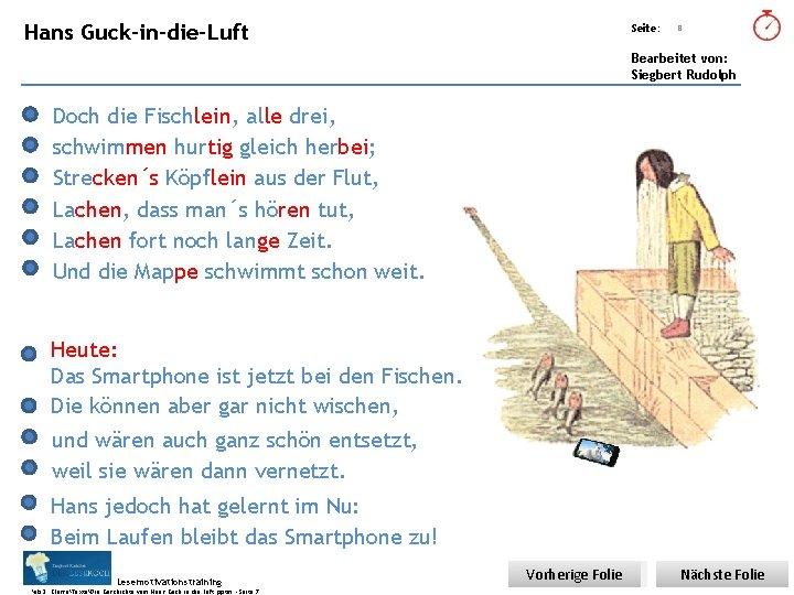Übungsart: Hans Guck-in-die-Luft Seite: 8 Bearbeitet von: Siegbert Rudolph Doch die Fischlein, alle drei,