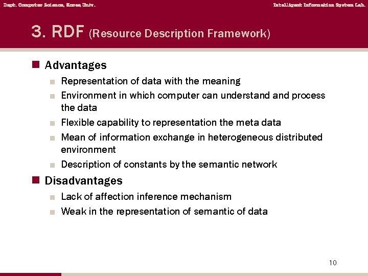 Dept. Computer Science, Korea Univ. Intelligent Information System Lab. 3. RDF (Resource Description Framework)