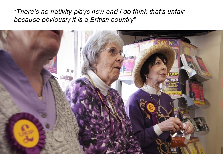 """""""There's no nativity plays now and I do think that's unfair, because obviously it"""